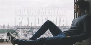 La salud mental y la pandemia, como evitar perder la razón