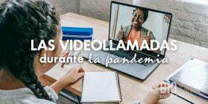 Las videollamadas y la salud mental durante la pandemia